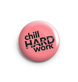 The Five15 Button - Chill Hard / Work Hard