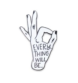 The Five15 Everything Will be OK, White + Black Enamel Pin