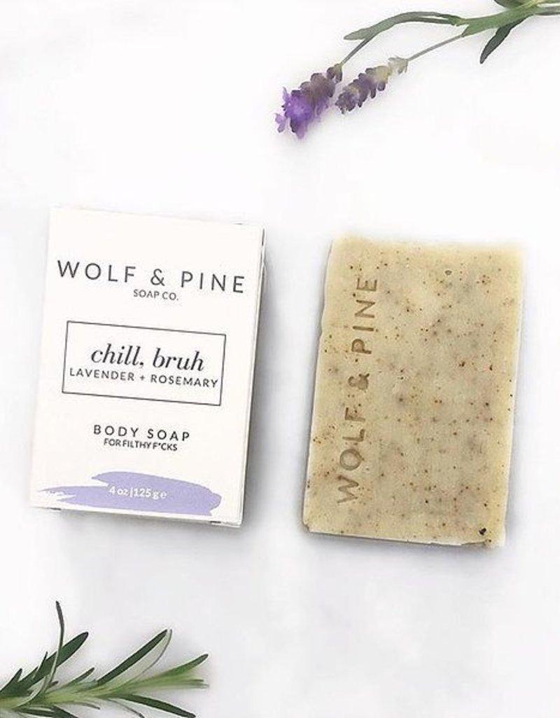 Wolf + Pine Soap Co. Body Soap / Chill, Bruh