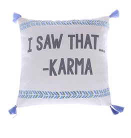 Levtex I Saw That Karma Pillow