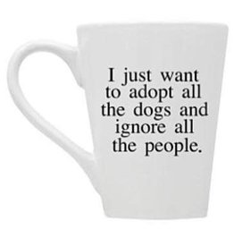 Buffalovely Adopt All the Dogs and Ignore All the People Mug
