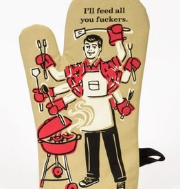 Blue Q I'LL FEED ALL YOU F*CKERS OVEN MITT