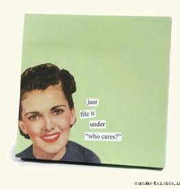 Anne Taintor Anne Taintor Sticky Notes Who Cares