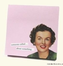 Anne Taintor Anne Taintor Sticky Notes Someone Called