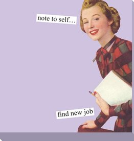 Anne Taintor Anne Taintor Sticky Notes Find New Job
