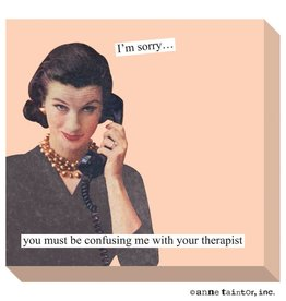 Anne Taintor Anne Taintor Sticky Notes Therapist