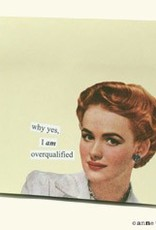 Anne Taintor Sticky Notes Overqualified