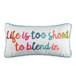 Levtex Jules Life Too Short Pillow