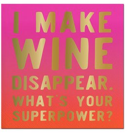 Slant I Make Wine Disappear What's Your Superpower Napkin 20 Ct