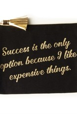 Two's Company Success Is The Only Option Pouch