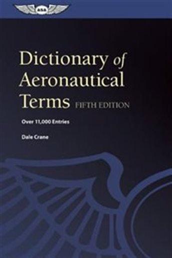 ASA ASA Dictionary of Aeronautical Terms