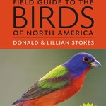 - THE STOKES FIELD GUIDE BIRDS OF NORTH AMERICA WITH CD