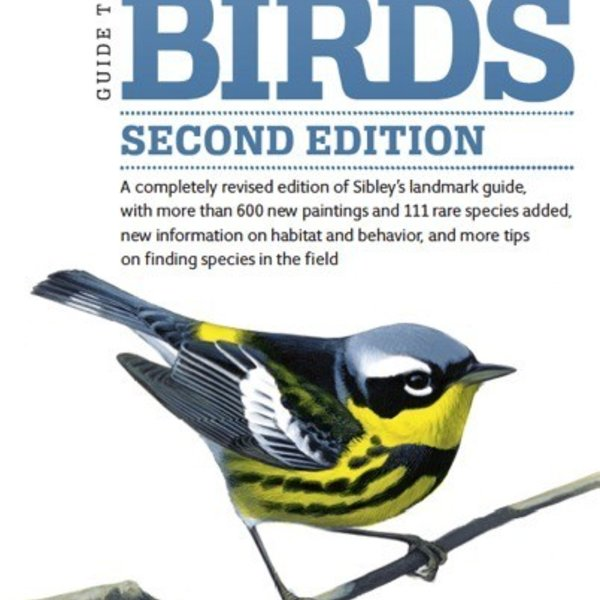 - THE SIBLEY GUIDE TO BIRDS SECOND EDITION