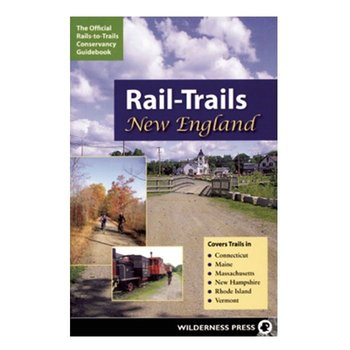 - THE OFFICIAL RAILS-TO-TRAILS CONSERVANCY GUIDEBOOK: RAIL-TRAILS NEW ENGLAND