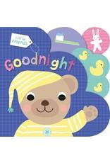Little Friends: Goodnight Board Book