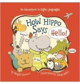 How Hippo Says Hello: An Adventure in Eight Languages