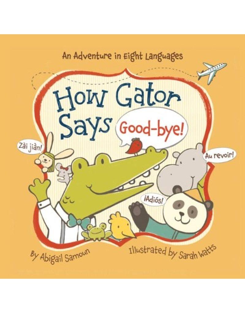 How Gator Says Goodbye