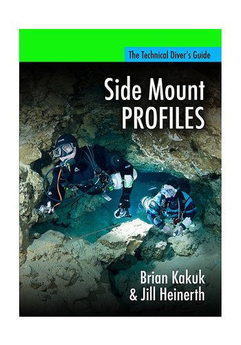 Side Mount PROFILES - Brian Kakuk & Jill Heinerth