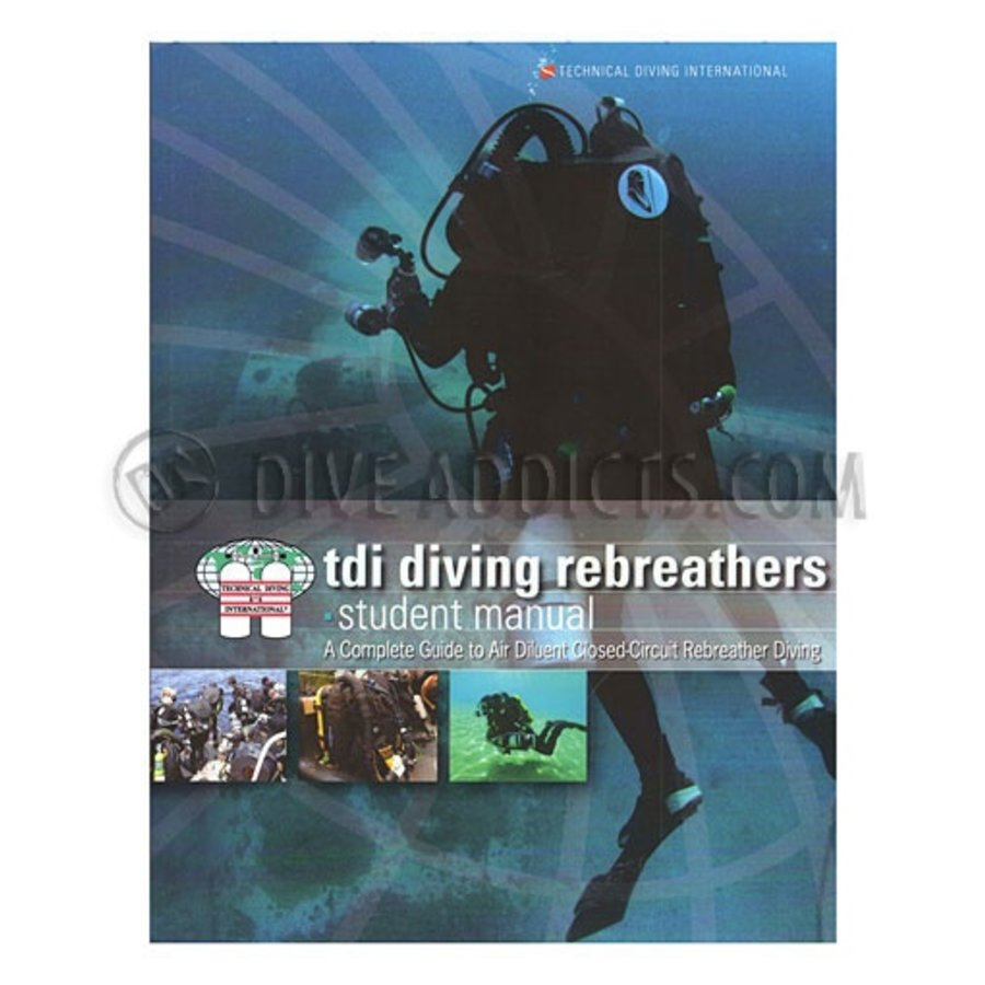 TDI- Diving Rebreathers Student Manual