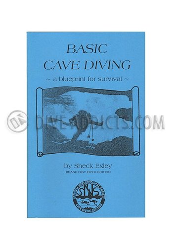 NSS-CDS NSS Basic Cave Diving: A Blueprint for Survival