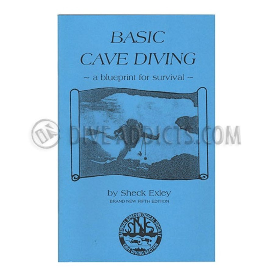 NSS Basic Cave Diving: A Blueprint for Survival