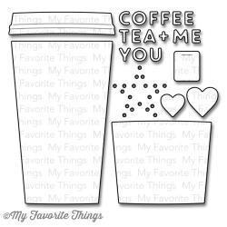 My Favorite things MFT coffee cup die