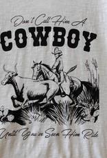 Don't Call Him a Cowboy
