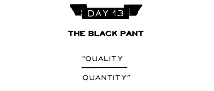 Day 13: The Black Pant