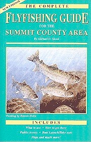 Shook Book Publishing The Complete Flyfishing Guide for the Summit County Area - New Edition Softcover