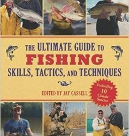 Skyhorse Publishing Ultimate Guide to Fishing Skills Tactics and Techniques