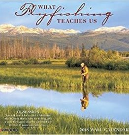Willow Creek Press 2018 Calendar - What Fly Fishing Teaches Us