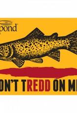 "Fishpond Fishpond Don't Tredd Sticker 6"""