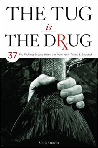 Anglers Book Supply Tug is the Drug by Chris Santella - Hardcover