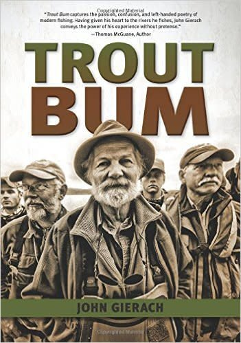 Anglers Book Supply Trout Bum by John Gierach - Hardcover
