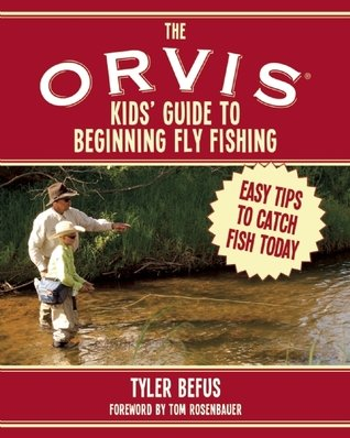 Anglers Book Supply Orvis Kids Guide to Beginning Fly Fishing