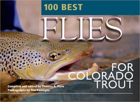 Anglers Book Supply 100 Best Flies for Colorado Trout - Softcover