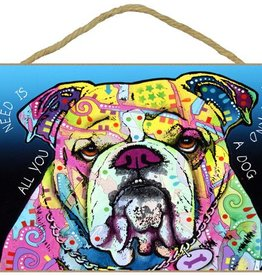 Russo Sign-Bulldog - All you need is love and a dog