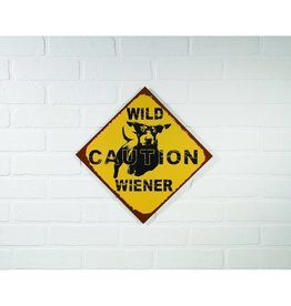 WILD WIENER CAUTION SIGN