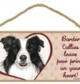 Wood Sign Border Collie  leave paw prints on your heart!