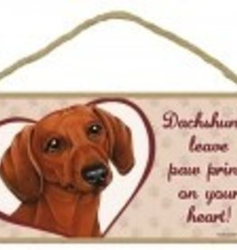 Wood Sign Dachshund  leave paw prints on your heart!
