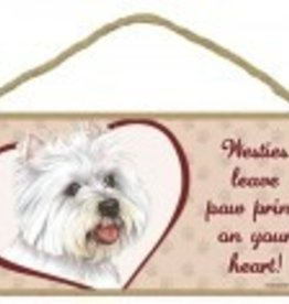 Wood Sign West Highland White Terrier  leave paw prints on your heart!