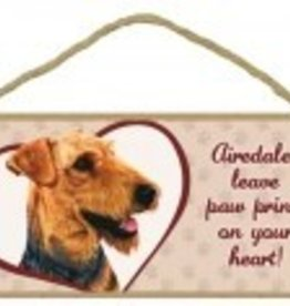 Wood Sign Airedale Terrier  leave paw prints on your heart!