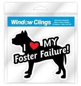 Window Cling - Pit Bull Foster Failure