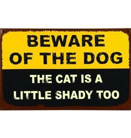 Beware of the Dog ......