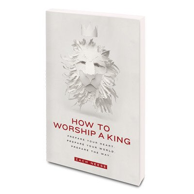 GATEWAY PUBLISHING How To Worship A King PB
