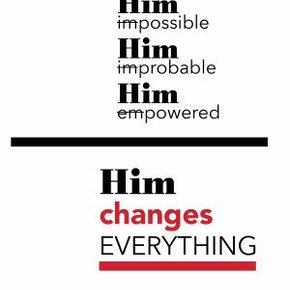 Him Changes Everything PB