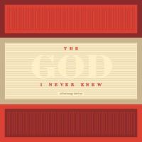 GATEWAY CHURCH God I Never Knew 2016 CDS