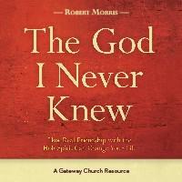 GATEWAY PUBLISHING God I Never Knew Curriculum Study Guide
