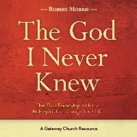 GATEWAY PUBLISHING The God I Never Knew Curriculum Study Guide