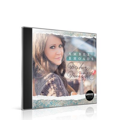 GATEWAY PUBLISHING Amber Rhoads: Broken Beautiful CD